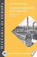 Libro de La Industrialización En El Siglo Xix