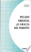 Libro de Pecado Original  ¿o Gracia Del Perdón?