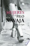Libro de Mujeres En El Filo De La Navaja