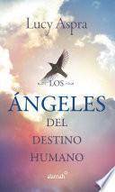 Libro de Los Ángeles Del Destino Humano