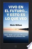 Libro de Vivo En El Futuro… Y Esto Es Lo Que Veo