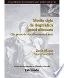 Libro de Medio Siglo De Dogmática Penal Alemana. (un Punto De Vista Iberoamericano)