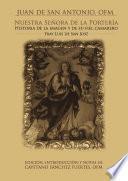 Libro de Nuestra Señora De La Portería. Historia De La Imagen, Y De Su Fiel Camarlengo Fr. Luís De San José