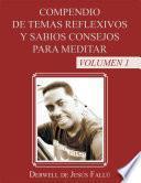 Libro de Compendio De Temas Reflexivos Y Sabios Consejos Para Meditar
