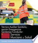 Libro de Técnico Auxiliar Sanitario, Opción Emergencias Sanitarias/conductor. Servicio Murciano De Salud. Temario Específico Vol Ii.
