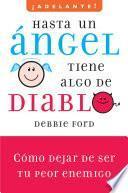 Libro de Hasta Un Angel Tiene Algo De Diablo
