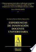 Libro de Viejas Propuestas Innovadoras Todavía Por Conquistar En La Universidad En Tiempos De Créditos Ects, Competencias, Nuevas Metodologías Docentes Y Eees