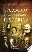 Libro de El Cambio Como Constante Histórica
