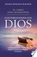Libro de El Libro Para Acompañar Conversaciones Con Dios