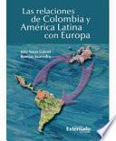 Libro de Las Relaciones De Colombia Y América Latina Con Europa