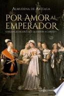 Libro de Por Amor Al Emperador