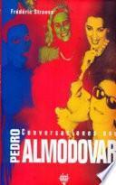 Libro de Conversaciones Con Pedro Almodóvar