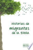 Libro de Historias De Migrantes De La Biblia