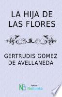 Libro de La Hija De Las Flores