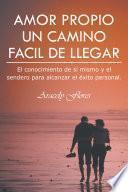 Libro de Amor Propio Un Camino Facil De Llegar