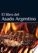 Libro de El Libro Del Asado Argentino