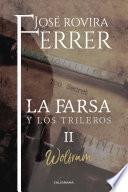 Libro de La Farsa Y Los Trileros Ii