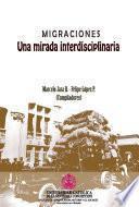 Libro de Migraciones. Una Mirada Interdisciplinaria