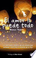 Libro de El Amor Lo Puede Todo