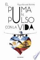 Libro de El Puma Un Pulso Con La Vida