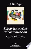 Libro de Salvar Los Medios De Comunicación