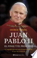 Libro de Juan Pablo Ii. El Final Y El Principio
