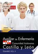 Libro de Auxiliar De Enfermería De La Administración De La Comunidad De Castilla Y León. Temario Vol. Ii.