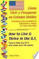 Libro de Cómo Vivir Y Prosperar En Estados Unidos