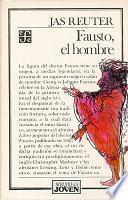 Libro de Fausto, El Hombre
