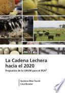 Libro de La Cadena Lechera Hacia 2020