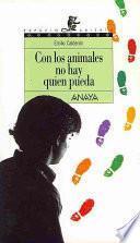 Libro de Con Los Animales No Hay Quien Pueda