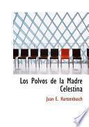 Libro de Los Polvos De La Madre Celestina