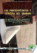 Libro de Los Procedimientos Y Técnicas Del Grabado