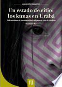 Libro de En Estado De Sitio: Los Kunas En Urabá