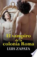 Libro de El Vampiro De La Colonia Roma (premio Grijalbo, 1979)
