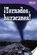 Libro de ¡tornados Y Huracanes! (tornadoes And Hurricanes!)