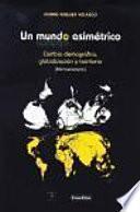 Libro de Un Mundo Asimétrico