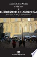 Libro de Barcelona. El Cementerio De Las Moreras