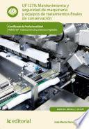 Libro de Mantenimiento Y Seguridad De Maquinaria Y Equipos De Tratamientos Finales De Conservación. Inav0109