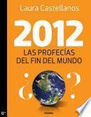 Libro de 2012, Las Profecías Del Fin Del Mundo