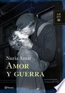 Libro de Amor Y Guerra