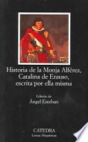 Libro de Historia De La Monja Alférez, Catalina De Erauso, Escrita Por Ella Misma