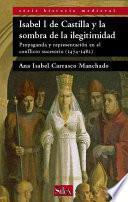 Libro de Isabel I De Castilla Y La Sombra De La Ilegitimidad