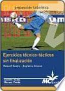 Libro de Ejercicios Técnico Tácticos Sin Finalización