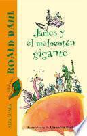 Libro de James Y El Melocotón Gigante