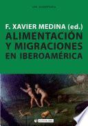 Libro de Alimentación Y Migraciones En Iberoamérica