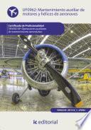 Libro de Mantenimiento Auxiliar De Motores Y Hélices De Aeronaves. Tmvo0109