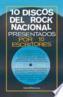 Libro de 10 Discos Del Rock Nacional Presentados Por 10 Escritores