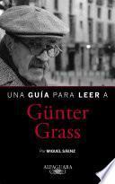 Libro de Una Guía Para Leer A Günter Grass