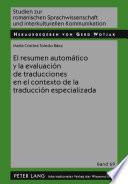 Libro de El Resumen Automático Y La Evaluación De Traducciones En El Contexto De La Traducción Especializada